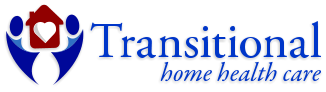 Transitional Home Health Care (CP: Veronica)